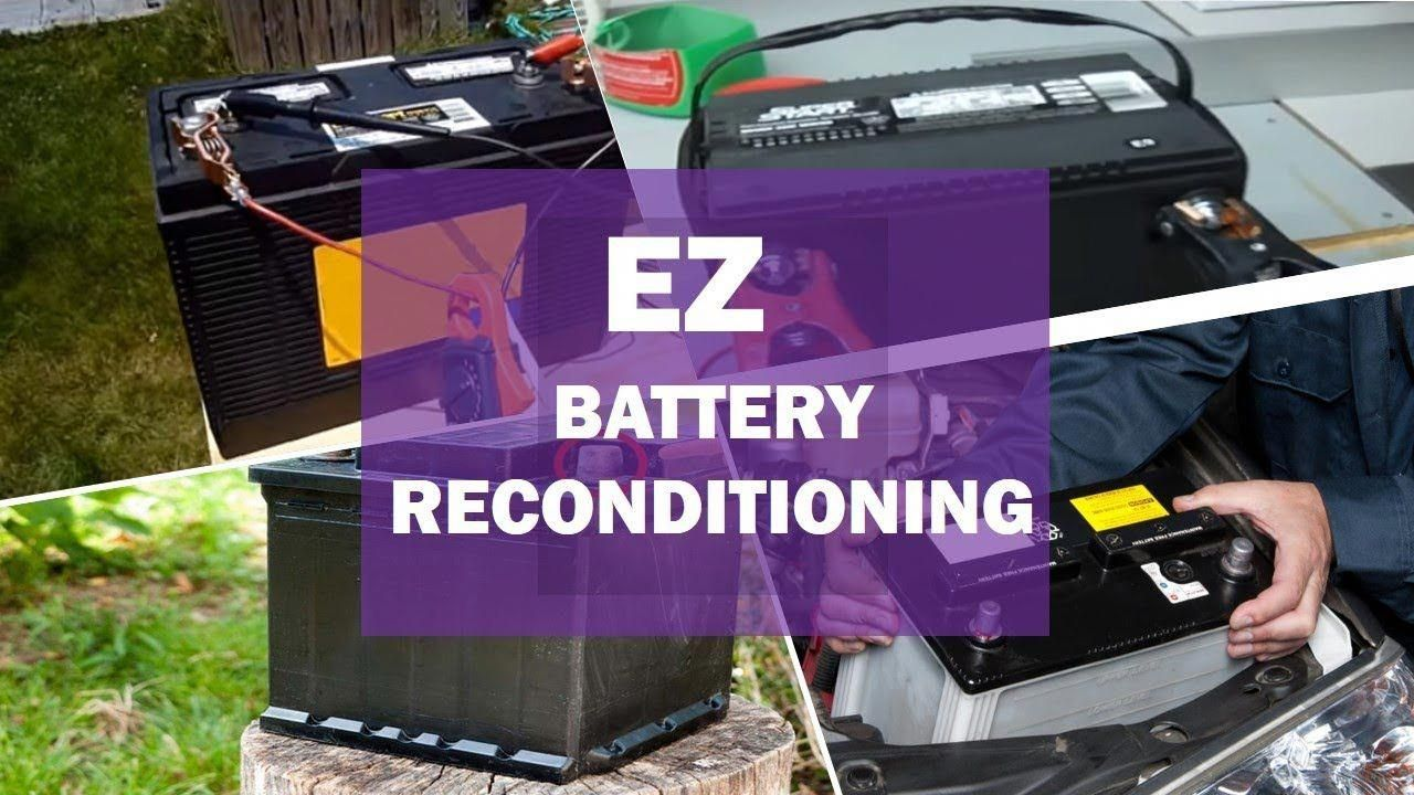 HowDoYouReconditionACarBattery Recondition batteries