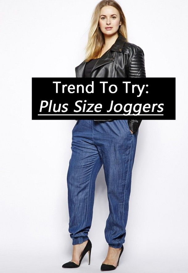 3c162baf83f Trend To Try  Plus Size Joggers