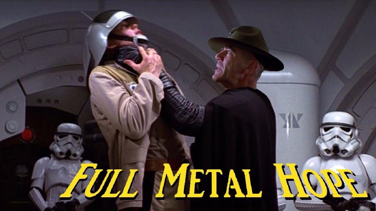 Full Metal Hope 1 6 Star Wars Meets Full Metal Jacket Full Metal Jacket Star Wars War