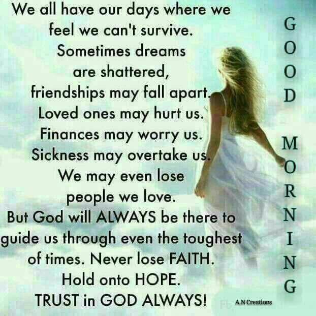 Trust In God Always Life Quotes Quotes Positive Quotes Quote God Religiousu2026