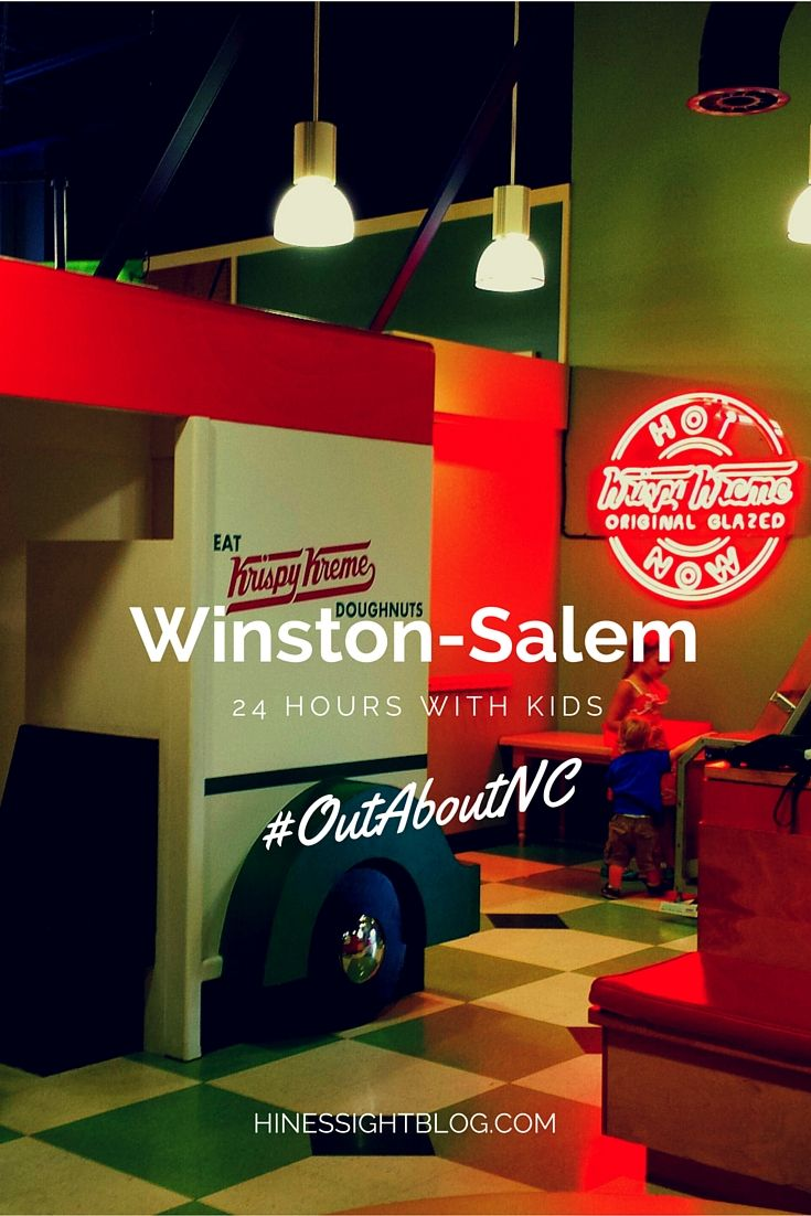 Outaboutnc With Kids 24 Hours In Winston Salem N C Family