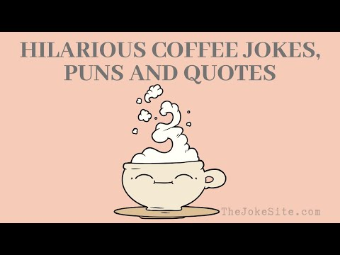 12 Hilarious Coffee Jokes Puns And Quotes Youtube Thejokesite Com Find More Funny Jokes For The Whole Family Coffee Jokes Coffee Humor Jokes