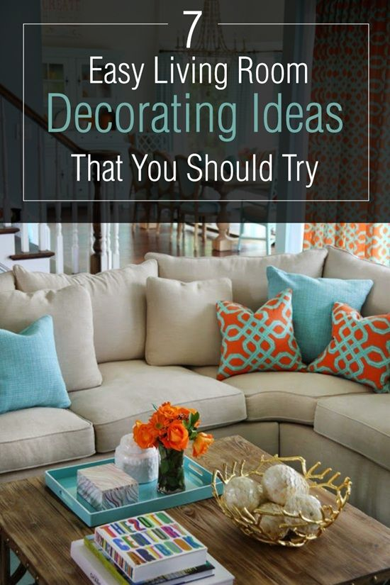 7 easy living room decorating ideas that you should try decorating rh pinterest com
