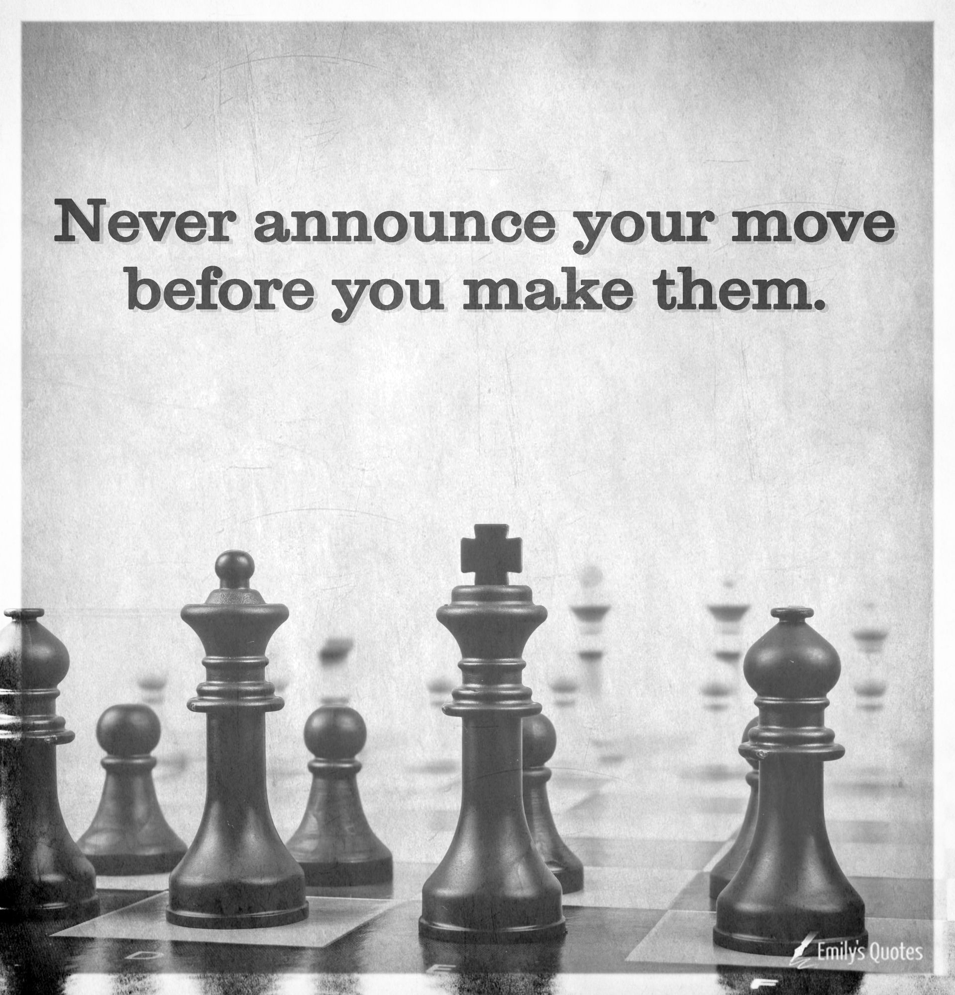 Never Announce Your Move Before You Make Them Meli