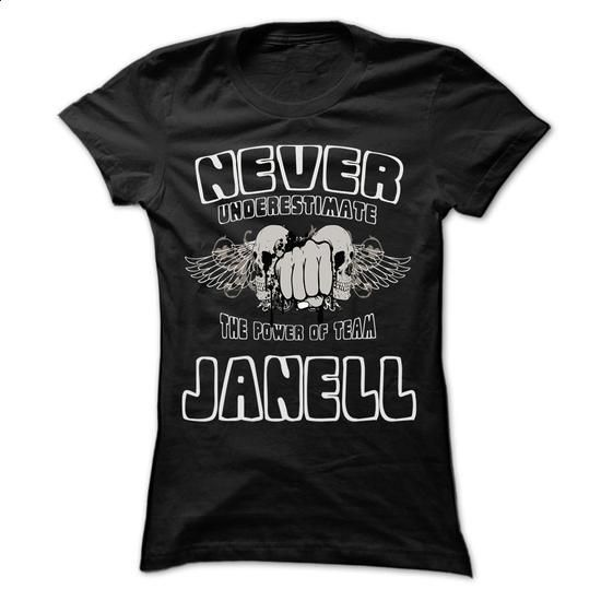 NEVER UNDERESTIMATE THE POWER OF JANELL - Awesome Name  - #tee trinken #boyfriend sweatshirt. BUY NOW => https://www.sunfrog.com/LifeStyle/NEVER-UNDERESTIMATE-THE-POWER-OF-JANELL--Awesome-Name-Team-Shirt-.html?68278