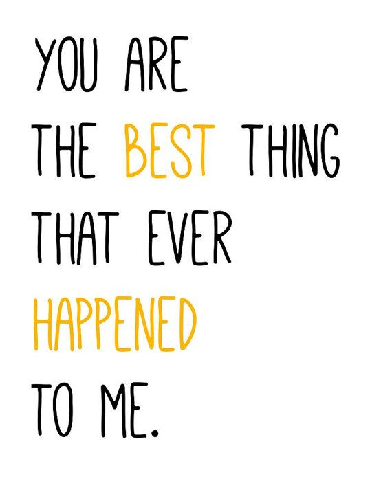 You Are The Best Thing That Ever Hened To Me Digital Print Line From Opening Song In Our Awesome Wedding Video Made By Efi Productions Nola