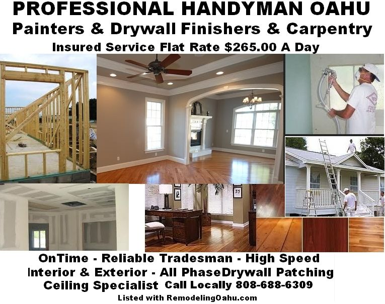 Oahu Home Improvement - 808-688-6309 - Construction - Remodeling