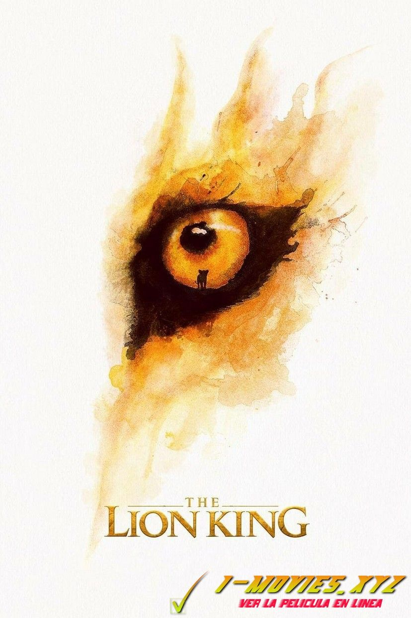 Ver El Rey Leon Pelicula Completa Subtitulada En Espanol Latino Lion King Movie Lion King Poster Lion King