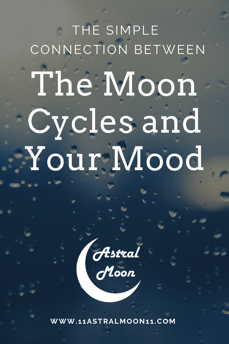 The Simple Connection Between The Moon Cycles and Your Mood #newmoonritual If you think about the influence the moon has on the tides, it makes sense for it to have a powerful influence over us too since we are mostly made of water as well. But can the moon have an influence on our emotional and psychic body as well?|Moon Cycles moonchild|moon cycles ritual|full moon rituals|new moon rituals|moon phases meaning|moon phases teaching|moon phases wicca #newmoonritual