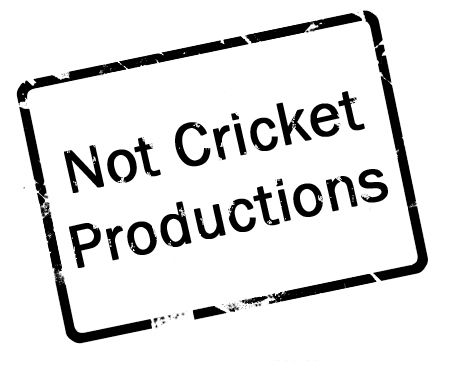 not cricket productions - Google Search