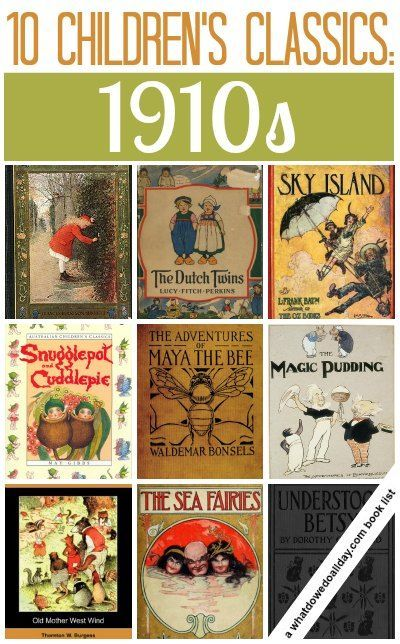 Classic Children S Books By The Decade 1910s Recommended Books