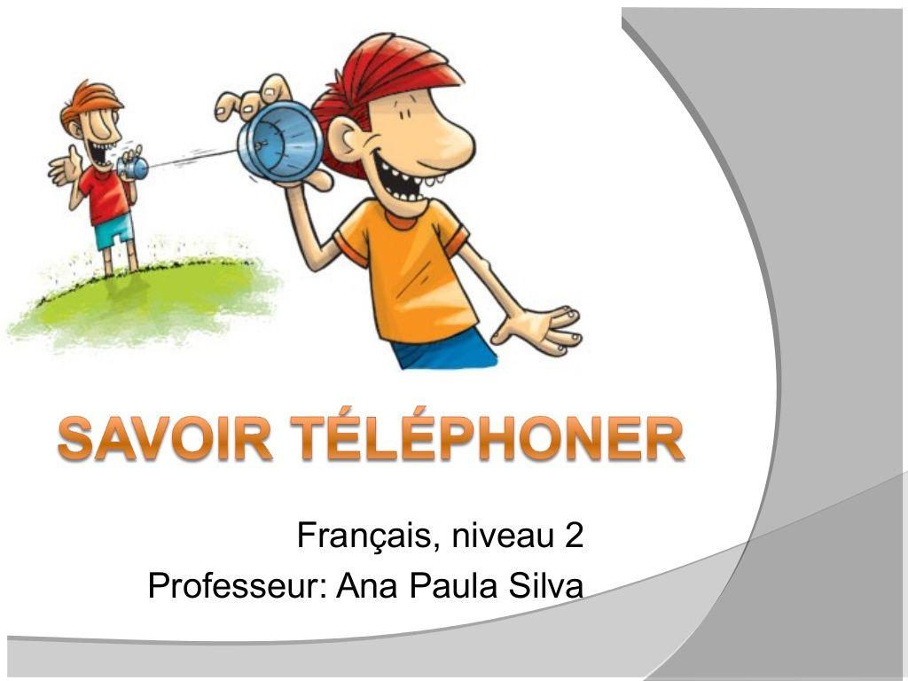 Savoir Telephoner