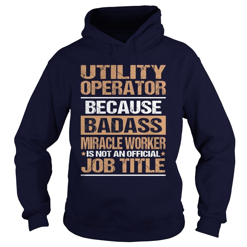 UTILITY OPERATOR T-Shirts, Hoodies. Get It Now ==►…
