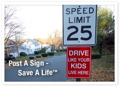 """""""Drive Like Your Kids Live Here"""" - signs for your front ..."""