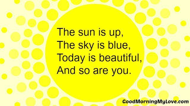 Good Morning Quotes For Him Short: Funny, Cute, Long & Short Good Morning Poems For Friends