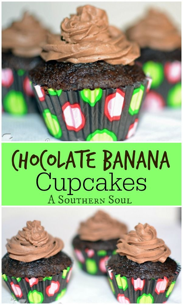Chocolate, bananas all together in one delicious cupcake!