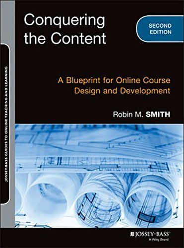 Conquering the content a blueprint for online course des https conquering the content a blueprint for online course des https malvernweather Gallery