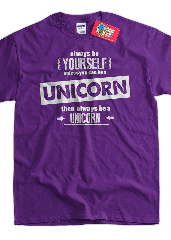 e50b3fcb9c61d1 Funny Unicorn TShirt Be Yourself TShirt Be A by IceCreamTees, $14.99. Funny  Unicorn T-Shirt ...