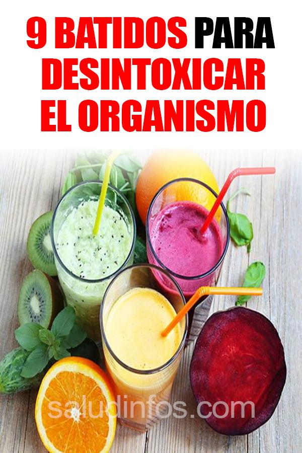 9 Batidos Para Desintoxicar El Organismo Salud Bienestar Saludable Nutricion Ejercicio Alimentacion Adelgazar Nutrición Cuerp Healthy Food Vegetables