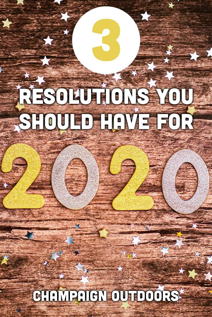 Three Resolutions You Should Have for 2020 Camping in