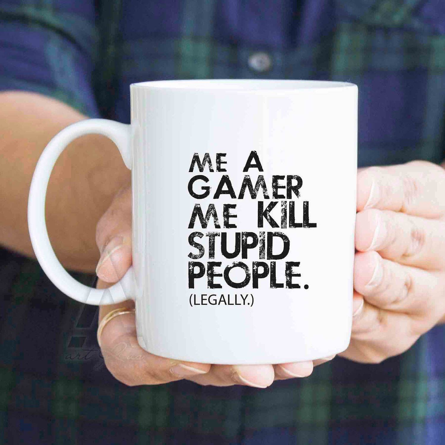 Gifts For Gamers Christmas Me A Gamer Kill Stupid People Legally Funny Coffee Mugs Him Birthday Wedding By ArtRuss On Etsy