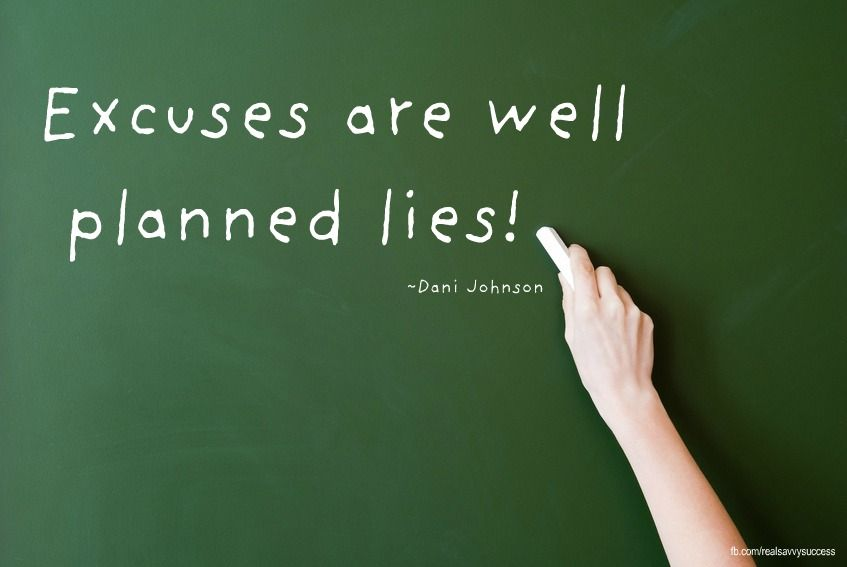 Image result for an excuse is a well planned lie