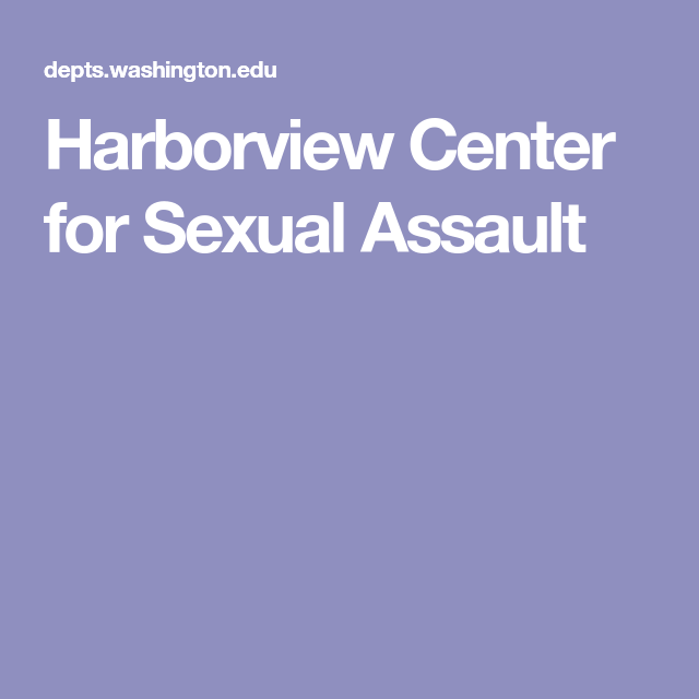 Harborview Center For Sexual Assault Private Practice Pinterest