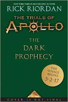 Trials Of Apollo The Book Two The Dark Prophecy Rick Riordan