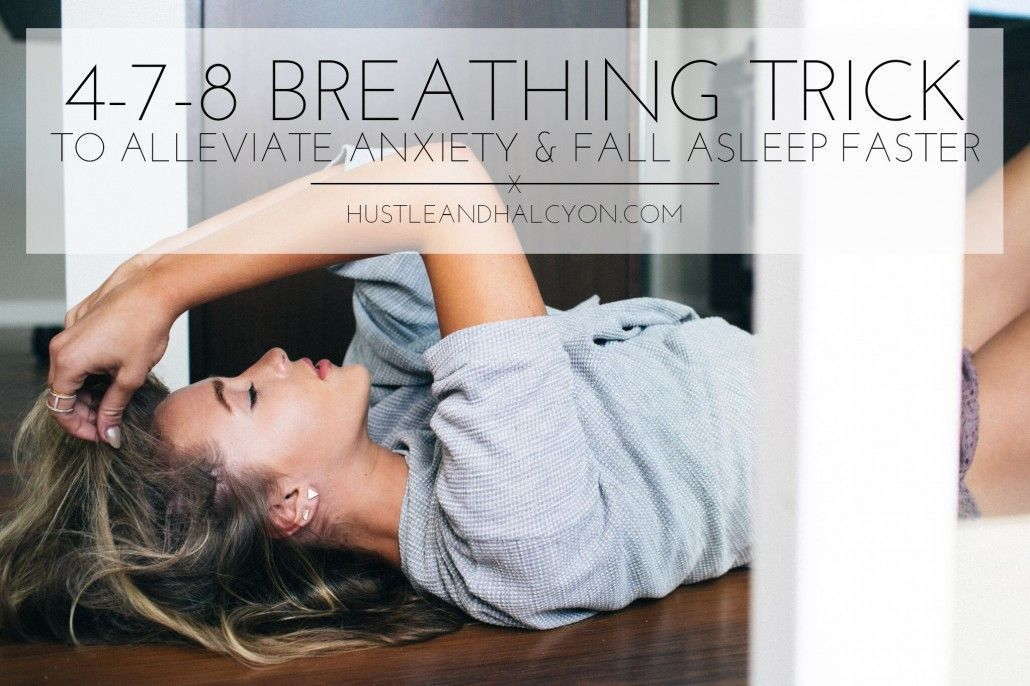 4-7-8 Breathing Technique: Alleviate Anxiety & Fall Asleep Faster #anxietyhustle 4-7-8 Breathing Technique: Alleviate Anxiety & Fall Asleep Faster! » Hustle + Halcyon #anxietyhustle 4-7-8 Breathing Technique: Alleviate Anxiety & Fall Asleep Faster #anxietyhustle 4-7-8 Breathing Technique: Alleviate Anxiety & Fall Asleep Faster! » Hustle + Halcyon #anxietyhustle 4-7-8 Breathing Technique: Alleviate Anxiety & Fall Asleep Faster #anxietyhustle 4-7-8 Breathing Technique: Alleviate Anxiety & Fall A #anxietyhustle