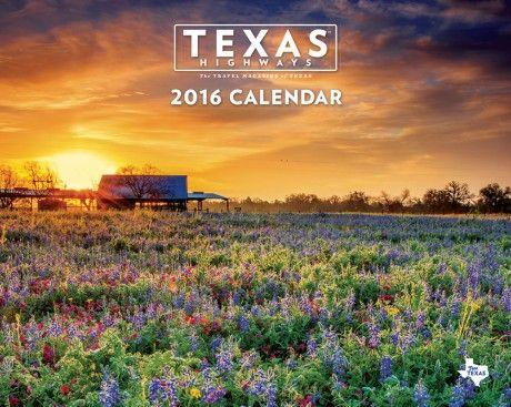 2016 Texas Highways Wall Calendar - Texas Highways Gift Shop ...