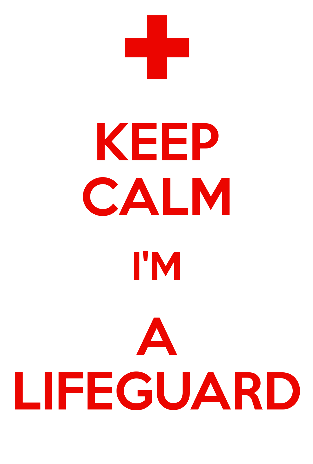 d40dbdf67fe1 Keep Calm I m a Lifeguard!