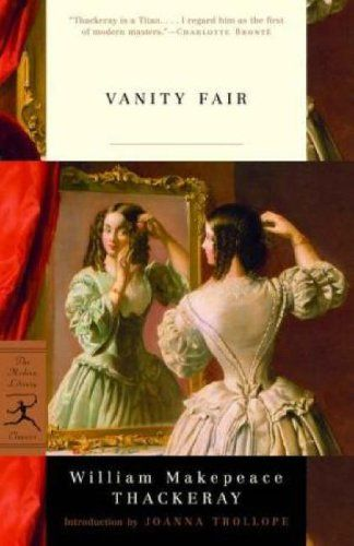 Introducing Vanity Fair A Novel Without A Hero Modern Library Classics Buy Your Books Here And Follow Vanity Fair Book William Makepeace Thackeray Vanity Fair