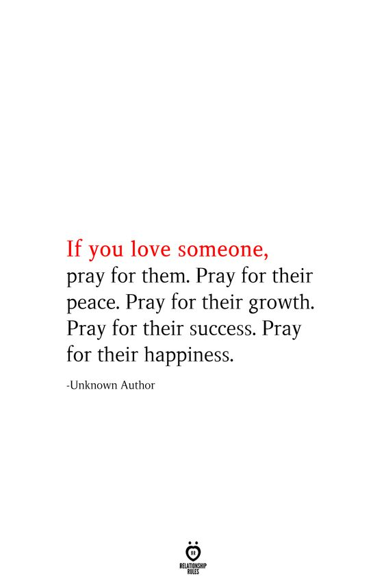 If You Love Someone, Pray For Them