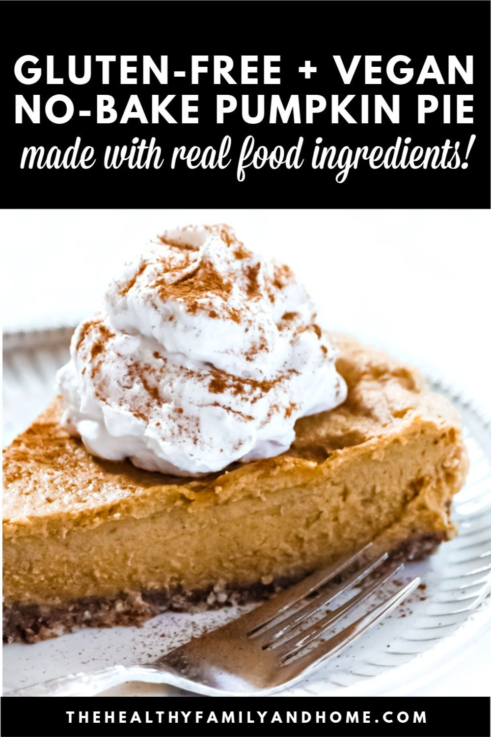 Gluten-Free Vegan No-Bake Vegan Pumpkin Pie