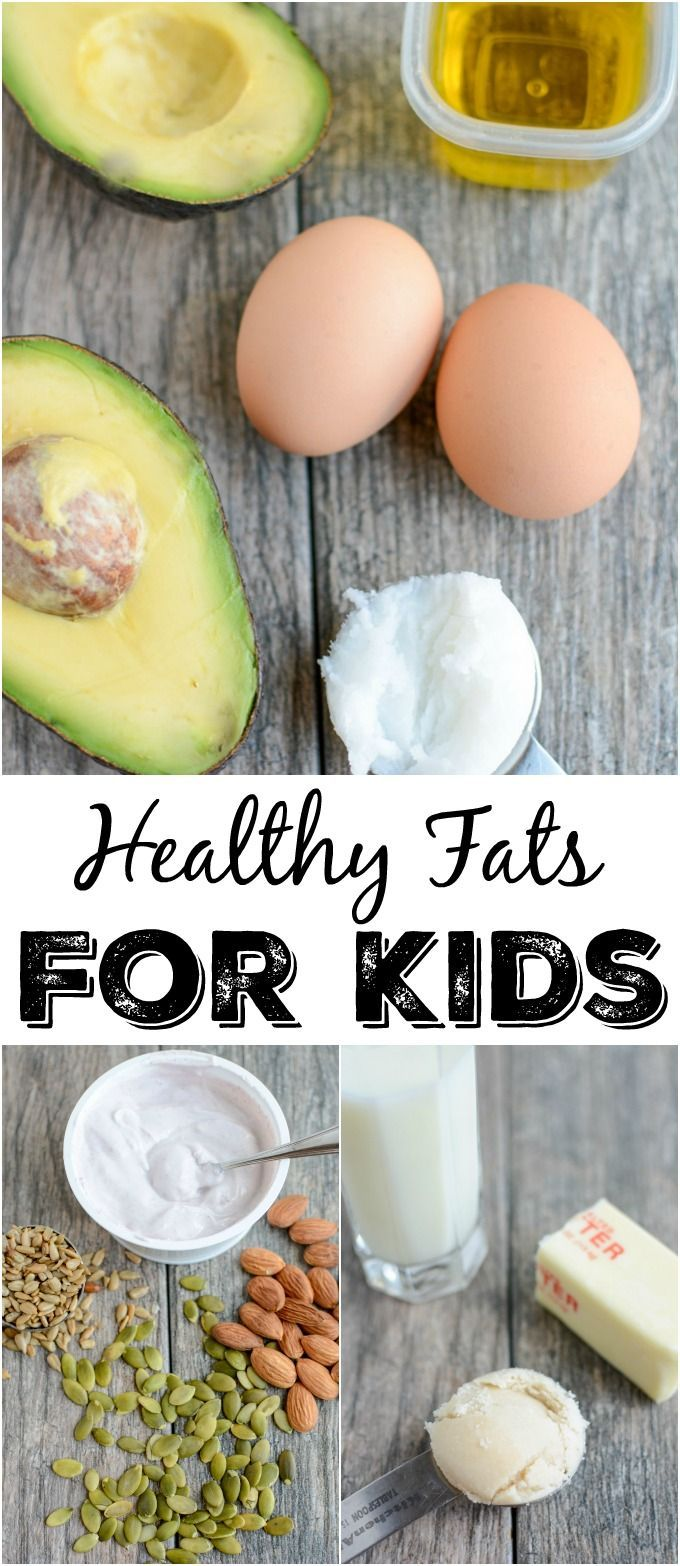 Healthy Fats For Kids #kidsnutrition