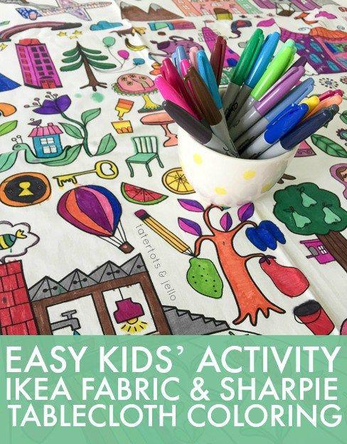 Easy Kids Activity Idea Tablecloth Coloring Tatertots And Jello Easy Kid Activities Diy Kid Activities Ikea Fabric