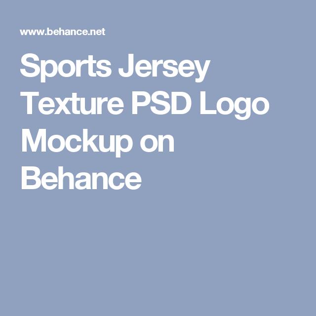Download Sports Jersey Texture Psd Logo Mockup On Behance Logo Mockup Sports Jersey Psd
