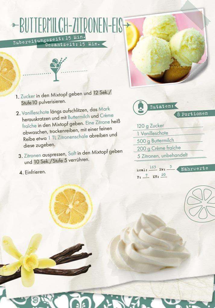 Buttermilch Zitronen Eis Aus Dem Thermomix Will Mixen De Rezept Zitronen Eis Buttermilch Zubereitung