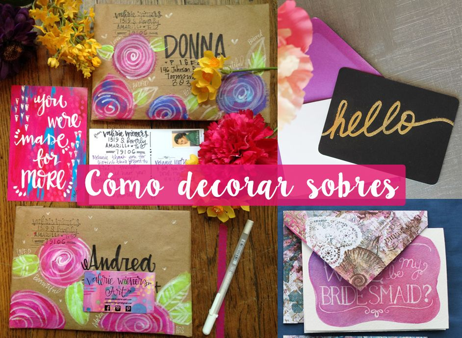 Como Decorar Sobres De Papel Decorar Cartas Manualidades