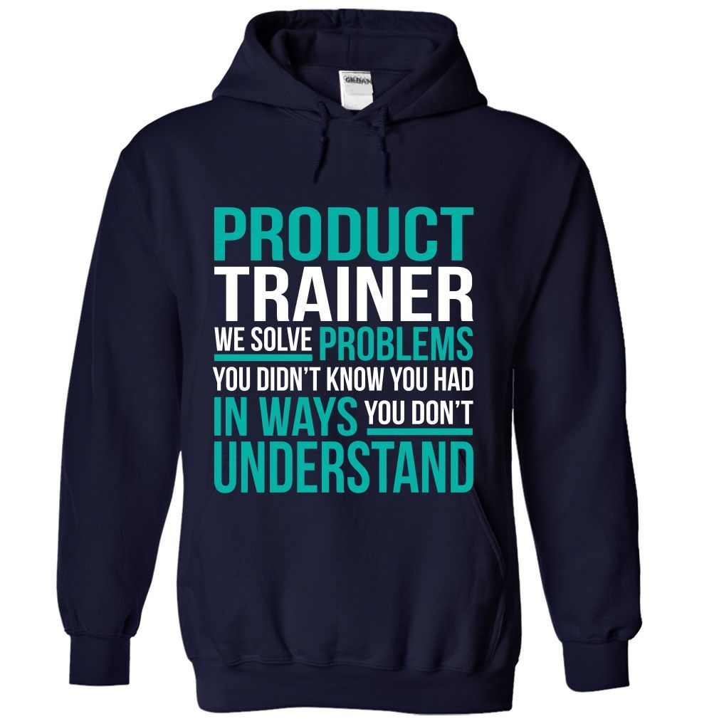 (Tshirt Deal Today) PRODUCT-TRAINER Solve problem [Tshirt Facebook] Hoodies Tee Shirts