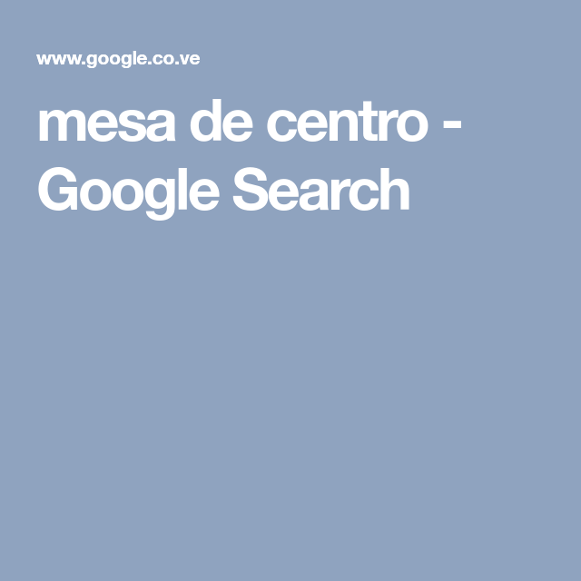 mesa de centro - Google Search