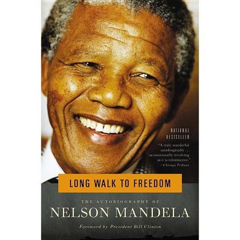 Long Walk To Freedom By Nelson Mandela Paperback Nelson Mandela Autobiography Mandela