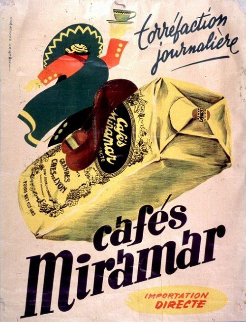 caf s miramar r clame d 39 autrefois vieilles affiches publicitaires publicit d 39 antan. Black Bedroom Furniture Sets. Home Design Ideas