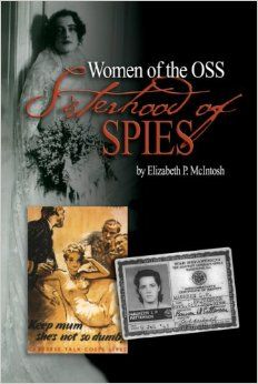 Nonfiction work about real-life spies: Sisterhood of Spies: The Women of the OSS