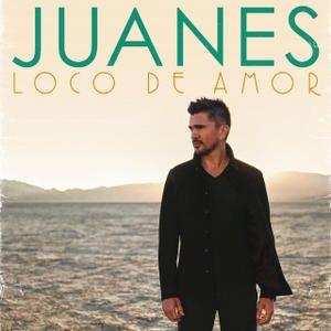 Juanes — Loco De Amor
