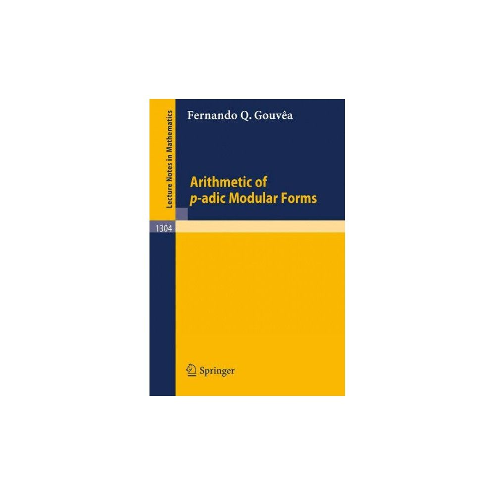 Serre P-adic Modular Forms Arithmetic Of P Adic Modular Forms Paperback Products Number