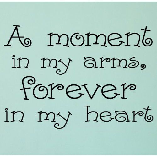A MOMENT IN MY ARMS FOREVER IN MY HEART VINYL DECAL WALL LETTERING WORD NURSERY