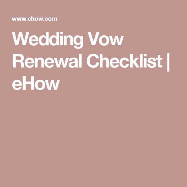 Wedding Vow Renewal Checklist | eHow