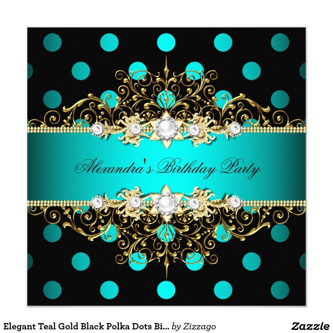 Elegant Teal Gold Black Polka Dots Birthday Party Card | Polka dot ...