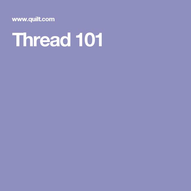 Thread 101